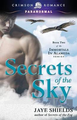 Secrets of the Sky - Immortals of Alameda 2 (Paperback)