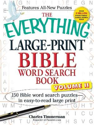 The Everything Large-Print Bible Word Search Book, Volume II: 150 Bible Word Search Puzzles in Easy-to-Read Large Print - Everything (R) (Paperback)