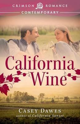 California Wine - California Dreaming 2 (Paperback)