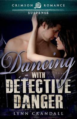 Dancing with Detective Danger - Aegar Investigations 1 (Paperback)