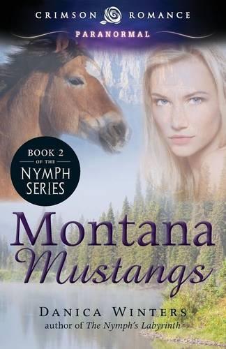 Montana Mustangs - Nymph's Curse 2 (Paperback)