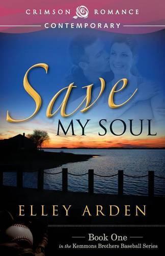 Save My Soul - Love at Bat (Paperback)