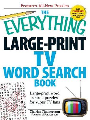 The Everything Large-Print TV Word Search Book: Large-print word search puzzles for super TV fans - Everything (R) (Paperback)