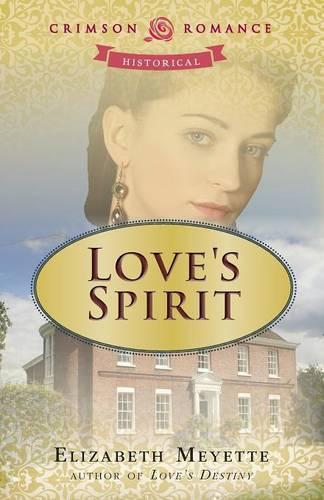 Love's Spirit - Brentwood Saga 2 (Paperback)