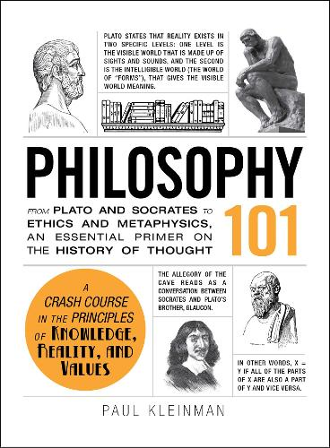 Philosophy 101: From Plato and Socrates to Ethics and Metaphysics, an Essential Primer on the History of Thought - Adams 101 (Hardback)