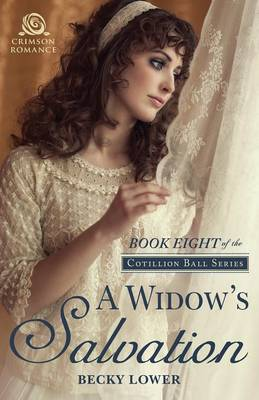 A Widow's Salvation - Cotillion Ball 8 (Paperback)