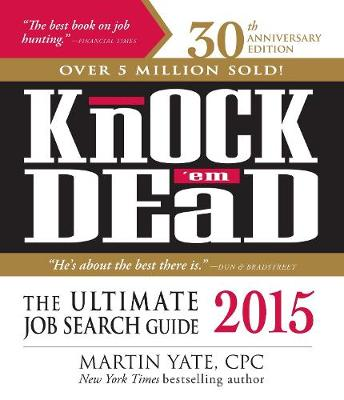 Knock 'em Dead 2015: The Ultimate Job Search Guide (Paperback)