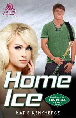 Home Ice - Las Vegas Sinners 4 (Paperback)
