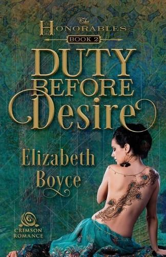 Duty Before Desire - Honorables 2 (Paperback)