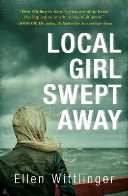 Local Girl Swept Away (Hardback)