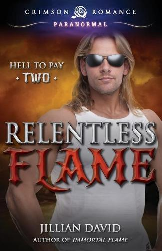 Relentless Flame (Paperback)