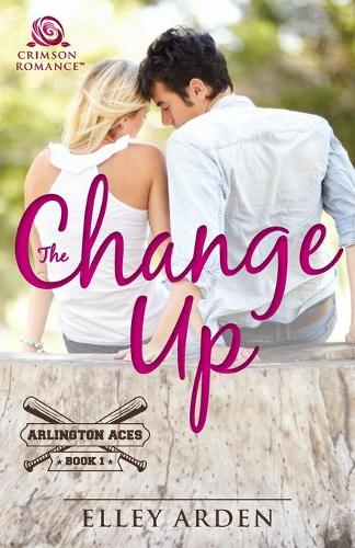 The Change Up - Arlington Aces 1 (Paperback)
