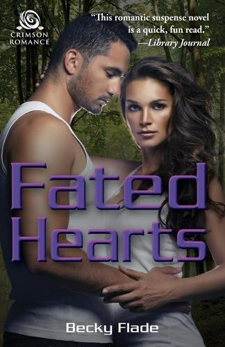 Fated Hearts - Fated 2 (Paperback)