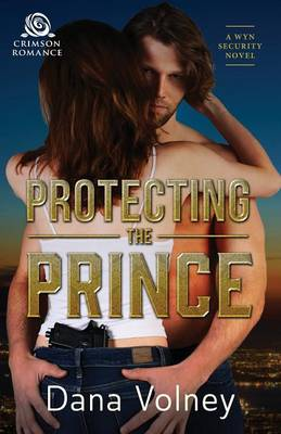 Protecting the Prince - Wyn Security 1 (Paperback)