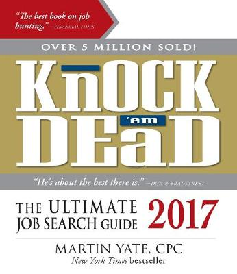Knock 'em Dead 2017: The Ultimate Job Search Guide (Hardback)