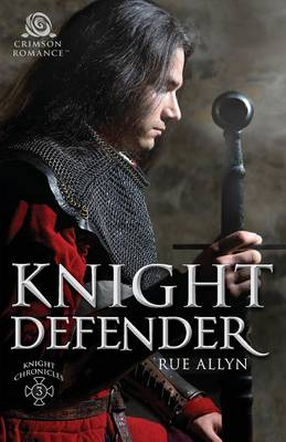 Knight Defender - Knight Chronicles 3 (Paperback)
