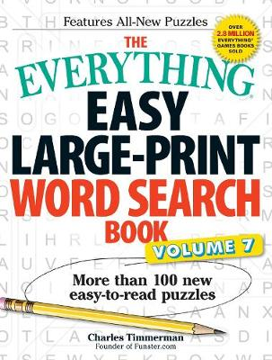 The Everything Easy Large-Print Word Search Book, Volume 7: More Than 100 New Easy-to-read Puzzles - Everything (R) (Paperback)