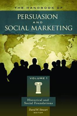 The Handbook of Persuasion and Social Marketing [3 volumes] (Hardback)