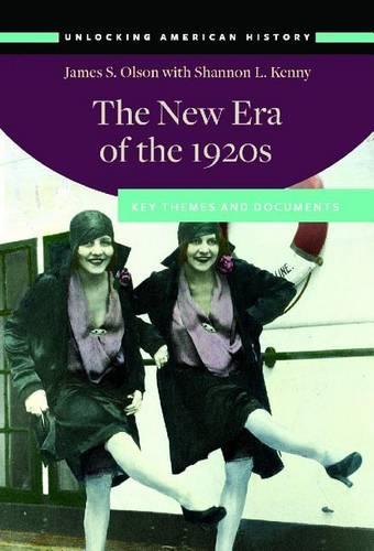 The New Era of the 1920s: Key Themes and Documents (Hardback)