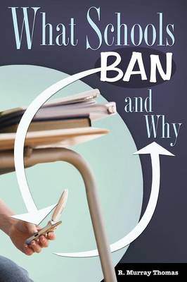 What Schools Ban and Why (Paperback)