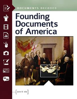 Founding Documents of America: Documents Decoded - Documents Decoded (Hardback)