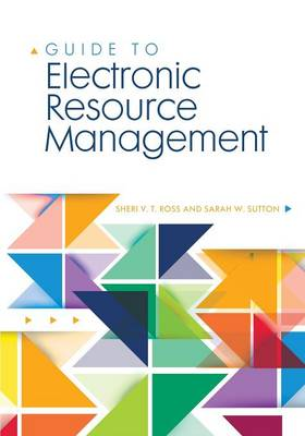Guide to Electronic Resource Management (Paperback)