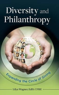 Diversity and Philanthropy: Expanding the Circle of Giving (Hardback)