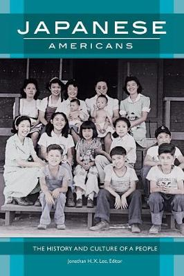 Japanese Americans: The History and Culture of a People (Hardback)