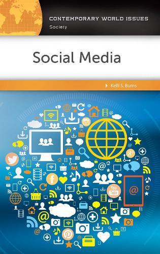 Social Media: A Reference Handbook - Contemporary World Issues (Hardback)