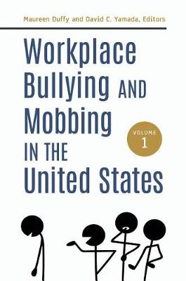 Cover Workplace Bullying and Mobbing in the United States [2 volumes]