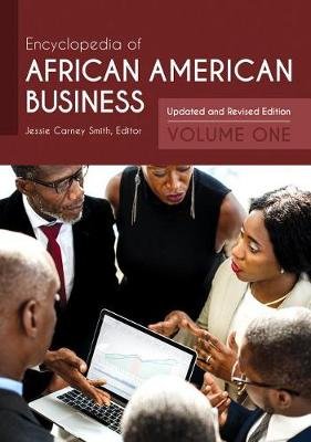 Encyclopedia of African American Business [2 volumes]: Updated and Revised Edition, 2nd Edition (Hardback)