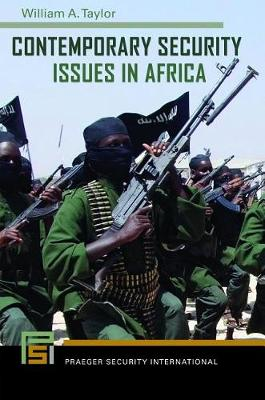 Contemporary Security Issues in Africa - Praeger Security International (Hardback)