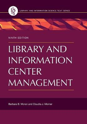 Library and Information Center Management, 9th Edition (Paperback)