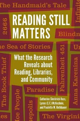Reading Still Matters: What the Research Reveals about Reading, Libraries, and Community (Paperback)