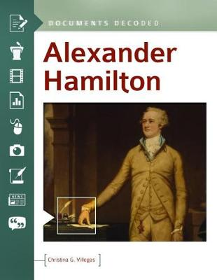 Alexander Hamilton: Documents Decoded (Hardback)