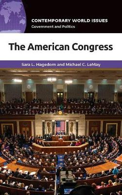 The American Congress: A Reference Handbook - Contemporary World Issues (Hardback)
