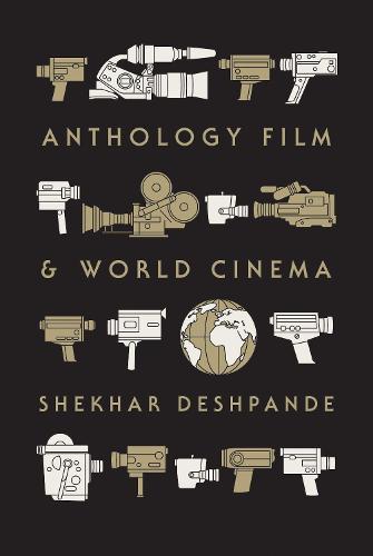 Anthology Film and World Cinema (Hardback)