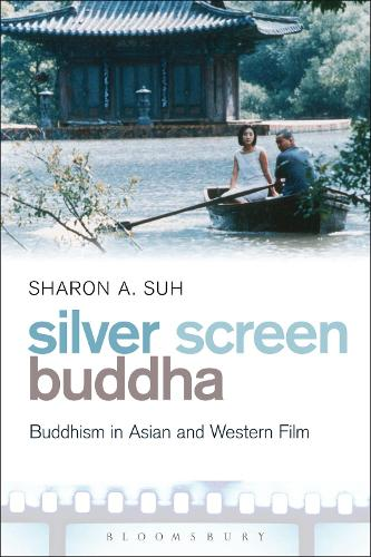 Silver Screen Buddha: Buddhism in Asian and Western Film (Paperback)