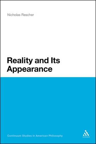 Reality and Its Appearance - Continuum Studies in American Philosophy (Paperback)