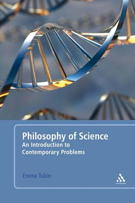 Philosophy of Science: An Introduction to Contemporary Problems (Hardback)