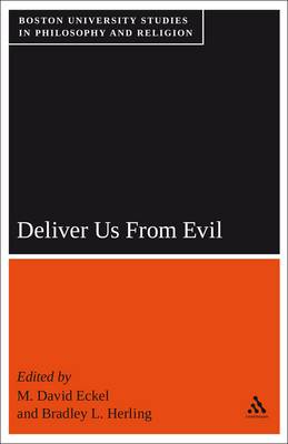 Deliver Us from Evil: Boston University Studies in Philosophy and Religion (Paperback)
