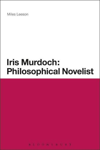 Iris Murdoch: Philosophical Novelist (Paperback)