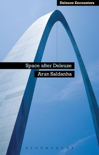 Space After Deleuze - Deleuze Encounters (Hardback)