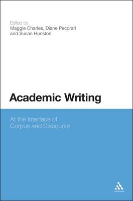 Academic Writing: At the Interface of Corpus and Discourse (Paperback)