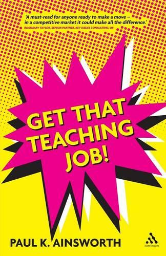 Get That Teaching Job! (Paperback)