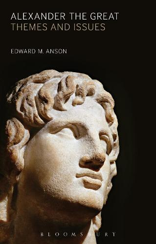 Alexander the Great: Themes and Issues (Hardback)