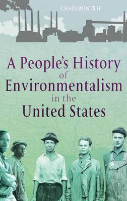 A People's History of Environmentalism in the United States (Hardback)