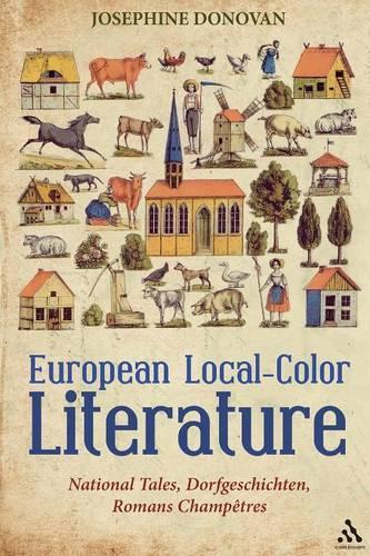 European Local-Color Literature: National Tales, Dorfgeschichten, Romans Champetres (Paperback)