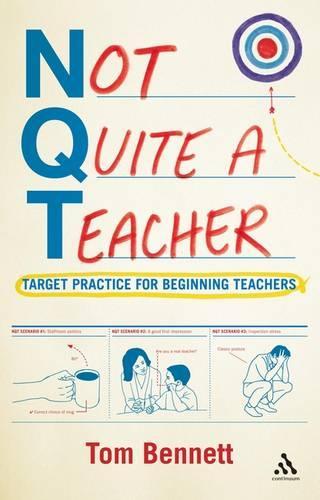 Not Quite a Teacher: Target Practice for Beginning Teachers (Paperback)