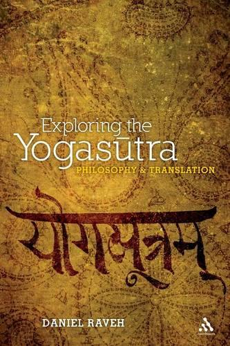 Exploring the Yogasutra: Philosophy and Translation (Paperback)
